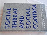 Social Threat and Social Control, , 0791409031
