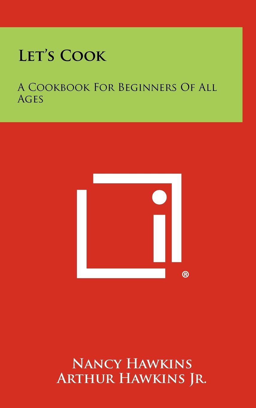 Download Let's Cook: A Cookbook for Beginners of All Ages pdf