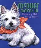 McDuff: Mini Mcduff Moves In, Rosemary Wells, 0786806753