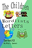 The Children Word lists Letters Series 10 (Wordlists Letters)
