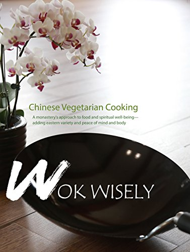 Wok Wisely: Chinese Vegetarian Cooking