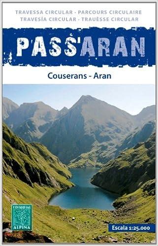 Mapa Pass Aran - Travesia Circular - Couserans Aran Descargar ebooks Epub
