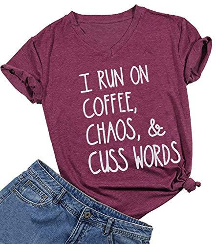 Big And Tall Word T-shirt - Women I Run On Coffee Chaos Cuss words T Shirt Casual V-Neck Tops Tee