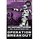 Operation Breakout (The Sleeping Legion) (Volume 3)