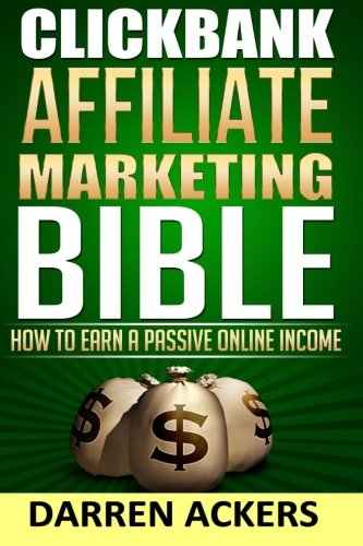 51nYw7ej8KL - Clickbank Affiliate Marketing Bible How to Earn a Passive Online Income