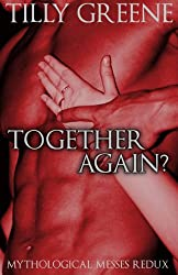 Together Again? (Mythological Messes Redux Book 2) (English Edition)