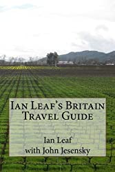 Ian Leaf's Britain Travel Guide