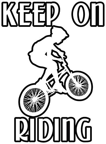 4 All Times Keep On Riding Automotive Car Decal for Cars, Trucks, Laptops (8.8