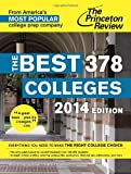 The Best 378 Colleges, 2014 Edition (College Admissions Guides)