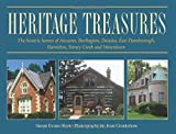 Heritage Treasures: The historic homes of Ancaster, Burlington, Dundas, East Flamborough, Hamilton, Stoney Creek and Waterdown (Lorimer Illustrated History)