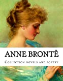 Anne Brontë, Collection Novels and Poetry, Anne Brontë, 1500501425