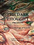 img - for The Dark Thought Project by M.A. Cynthia Potter (2015-02-13) book / textbook / text book