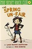The Spring Un-Fair (The Secret Knock Club)