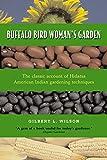 img - for Buffalo Bird Woman's Garden: Agriculture of the Hidatsa Indians (Borealis) book / textbook / text book