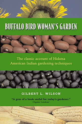 Garden: Agriculture of the Hidatsa Indians (Borealis) ()