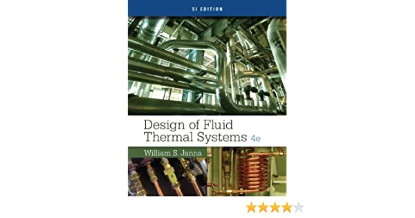 Design of fluid thermal systems si edition william s janna ebook design of fluid thermal systems si edition william s janna ebook amazon fandeluxe Images