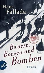 Bauern, Bonzen und Bomben: Roman (Fallada 5332)
