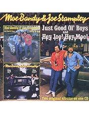 Just Good Ol Boys / Hey Joe Hey Moe