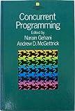 Concurrent Programming, Gehani, Narain and McGettrick, Andrew D., 0201174359