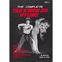 The Complete Tae Kwon Do Hyung, Volume 3