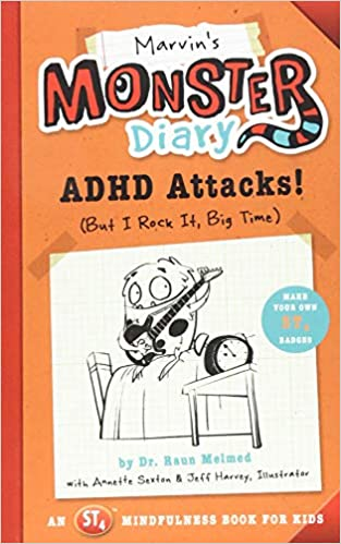 Adhd Parenting 4 Mindfulness Techniques >> Marvin S Monster Diary Adhd Attacks But I Rock It Big Time An