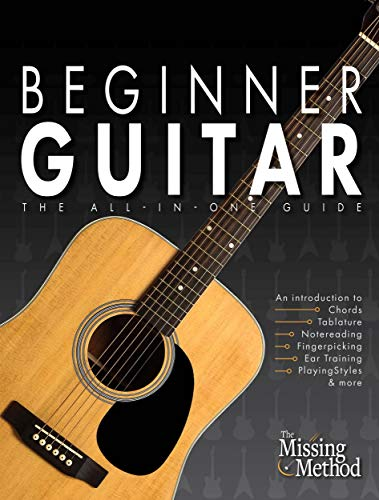 Guitare Tab - Beginner Guitar: The All-in-One Guide (Book & Online Video Course)