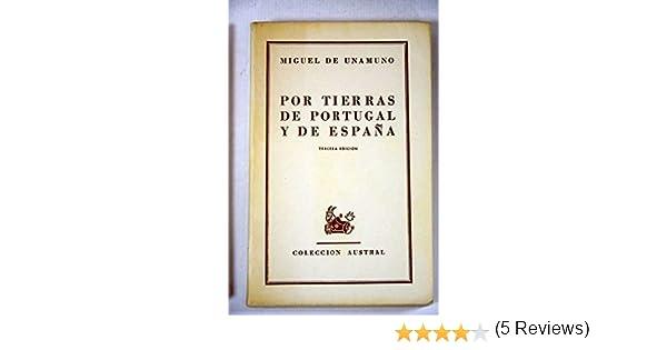 POR TIERRAS DE PORTUGAL Y DE ESPAÑA.: Amazon.es: DE UNAMUNO, MIGUEL:: Libros