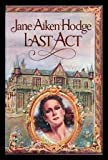 Last Act, Jane Aiken Hodge, 0698109880