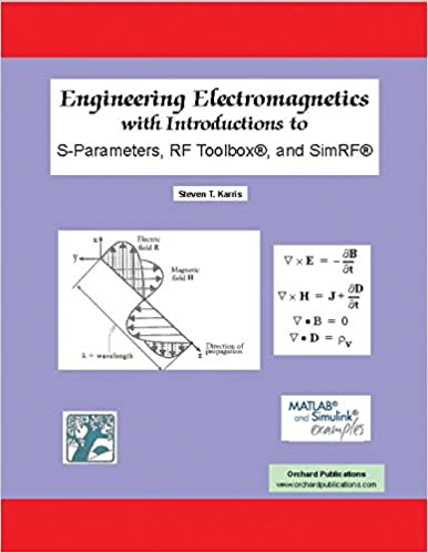 Engineering Electromagnetics with Introductions to S-Parameters, RF