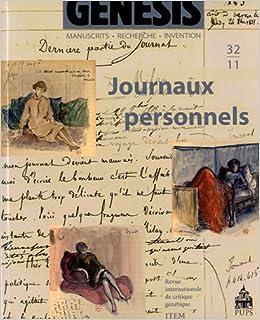 Genesis, N° 32/2011 : Journaux personnels: Françoise Simonet-Tenant, Catherine Viollet: 9782840507499: Amazon.com: Books