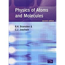 Physics of Atoms and Molecules (2nd Edition)