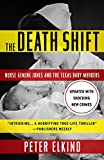 img - for The Death Shift: Nurse Genene Jones and the Texas Baby Murders (Updated Edition) book / textbook / text book