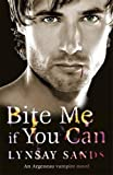 Bite Me If You Can: An Argeneau Vampire Novel