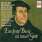 Musik der Reformation: Ein feste Burg ist unser Gott