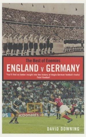 Download The Best of Enemies: England v. Germany pdf epub