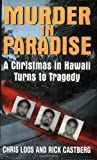 Murder in Paradise, Chris Loos and Rick Castberg, 0060093463