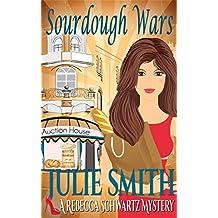 Sourdough Wars (The Rebecca Schwartz Series, Book 2)