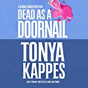 Dead as a Doornail: A Kenni Lowry Mystery, Book 5 | Tonya Kappes