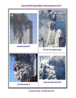 How the WTC Was REALLY Demolished on 9/11: Image-rich Analysis by [Grabbe, Crockett]