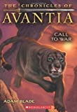 The Chronicles of Avantia #3: Call to War, Adam Blade, 0545361559