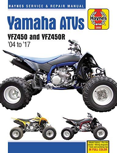 2017 Yamaha Motorcycle - Yamaha YFZ450/450R ATV, 2004-2017 Haynes Repair Manual (Haynes Powersport)