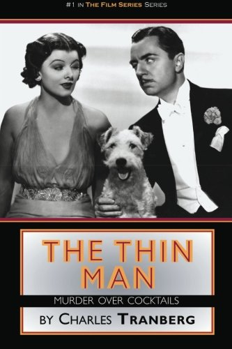 The Thin Man: Murder Over Cocktails (Film Series)