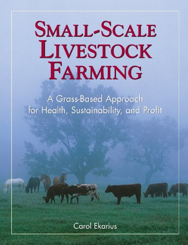 Small-Scale Livestock Farming: A Grass-Based Approach for Health, Sustainability, and - Stock Scale