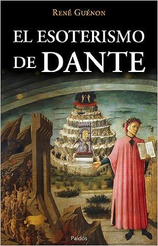 El Esoterismo de Dante, de René Guénon