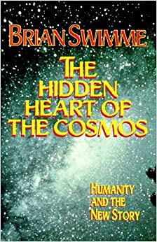 Book The Hidden Heart of the Cosmos: Humanity and the New Story (Ecology & Justice) by Brian Swimme (1996-05-04)