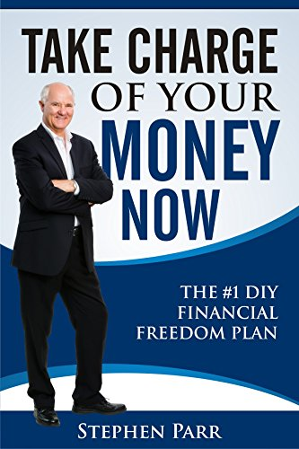 Take Charge Of Your Money Now by Stephen Parr ebook deal