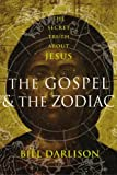 The Gospel and the Zodiac, Bill Darlison, 1590200373