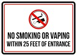 No Smoking Or Vaping Within 25 Feet Of Entrance Red, Black & White Safety Warning Small Sign, Plastic, 7.5x10.5 Inch