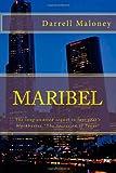 Maribel, Darrell Maloney, 149100116X