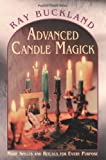 Advanced Candle Magick (Llewellyn's Practical Magick)